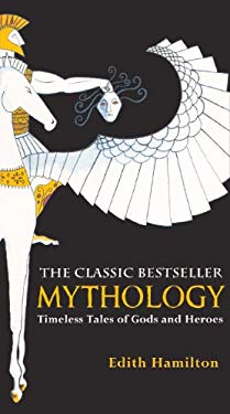 Mythology: Timeless Tales of Gods and Heroes 9780881030341