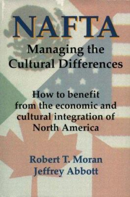 NAFTA: Managing the Cultural Differences 9780884155003