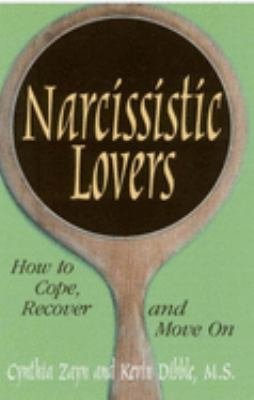 Narcissistic Lovers: How to Cope, Recover and Move on 9780882822839