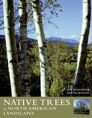 Native Trees for North American Landscapes 9780881926071