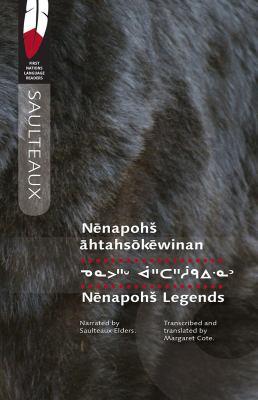 Nenapohs Legends: Memoir 2 9780889772199