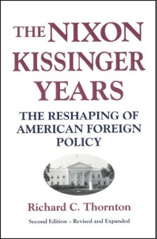 Nixon-Kissinger Years 9780887020681
