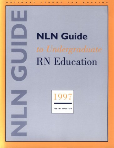 Nln Guide to Undergraduate RN Education 1997 9780887377372