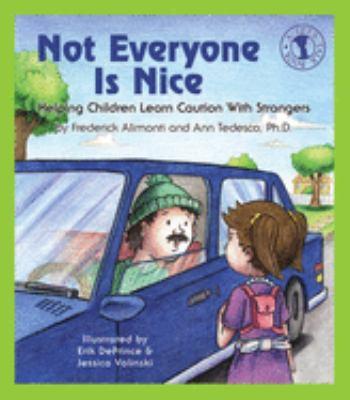 Not Everyone Is Nice