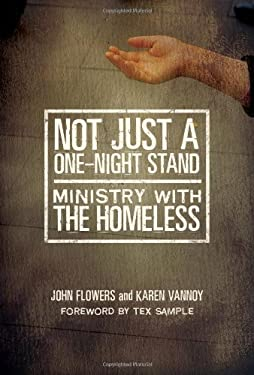 Not Just a One-Night Stand Not Just a One-Night Stand: Ministry with the Homeless Ministry with the Homeless 9780881775570