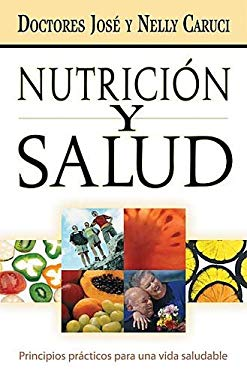 Nutricion y Salud: Principios Practicos Para Una Vida Saludable 9780881138320