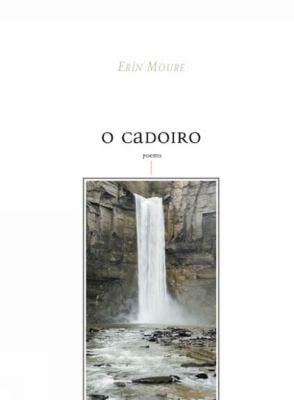 O Cadoiro: Poems 9780887847578