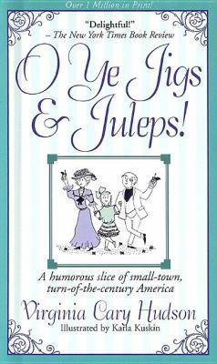 O Ye Jigs and Juleps! 9780884863816