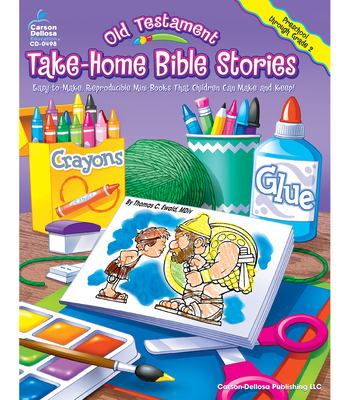 Old Testament Take-Home Bible Stories: Easy-To-Make, Reproducible Mini-Books That Children Can Make and Keep 9780887248719
