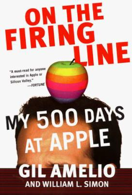 On the Firing Line: My 500 Days at Apple 9780887309199