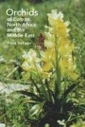 Orchids of Europe, North Africa and the Middle East 9780881927542