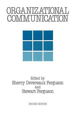 Organizational Communication 9780887386992
