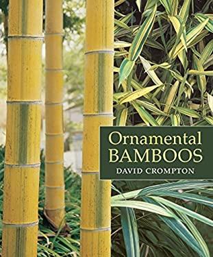 Ornamental Bamboos 9780881927900