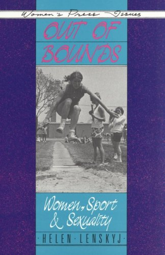 Out of Bounds: Women, Sport and Sexuality 9780889611054