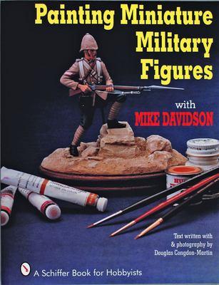 Painting Miniature Military Figures 9780887406256