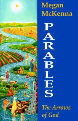 Parables: The Arrows of God 9780883449752