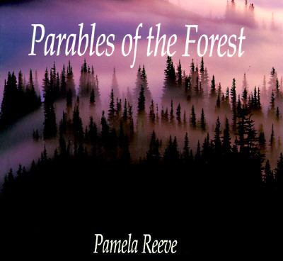 Parables of the Forest 9780880703062