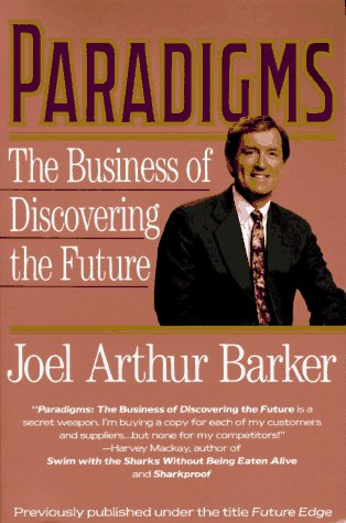 Paradigms: Business of Discovering the Future, the 9780887306471