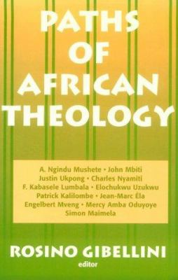 Paths of African Theology 9780883449745