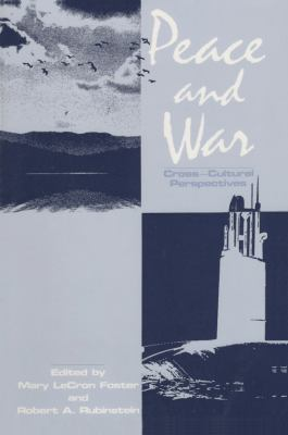 Peace and War: Cross-Cultural Perspectives 9780887386190