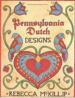 Pennsylvania Dutch Designs 9780880450324