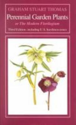 Perennial Garden Plants: Or the Modern Florilegium 9780881921670