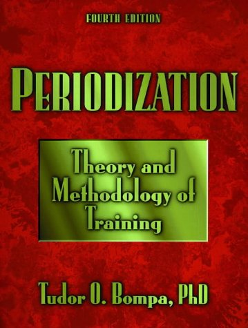 Periodization Training: Theory and Methodology-4th