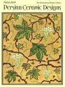 Persian Ceramic Designs 9780880450249