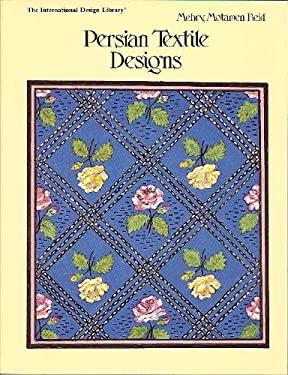 Persian Textile Designs 9780880450270