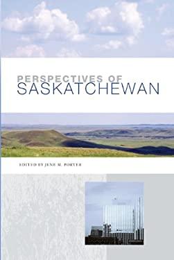 Perspectives of Saskatchewan 9780887551833