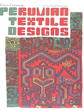 Peruvian Textile Designs 9780880450263