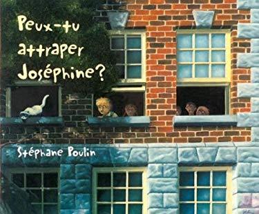 Peux-Tu Attraper Josephine? 9780887761997