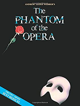 Phantom of the Opera - Andrew Lloyd Webber: Vocal Selections - Souvenir Edition