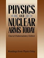 Physics and Nuclear Arms Today