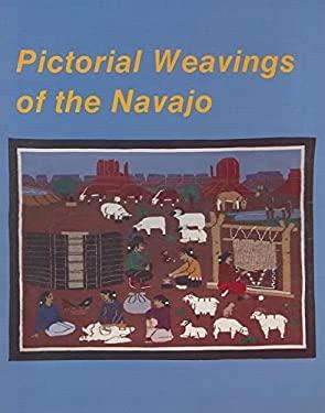 Pictorial Weavings of the Navajo 9780887403187