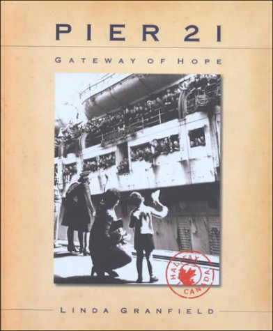 Pier 21: Gateway of Hope 9780887765179