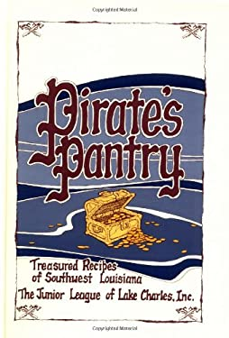 Pirate's Pantry: Treasured Recipes of Southwest Louisiana 9780882898650