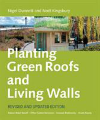Planting Green Roofs and Living Walls 9780881929119