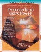 Plugged Into God's Power: A Toally Practical, Non-Religious Guide to the Holy Spirit's Ministry 9780884197799