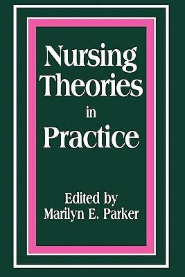 Pod- Nursing Theories in Practice 9780887374975