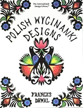 Polish Wycinanki Designs 9780880450584