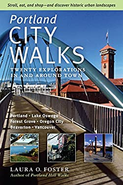 Portland City Walks: Twenty Explorations in and Around Town 9780881928853