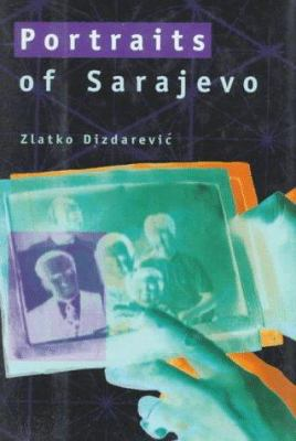 Portraits of Sarajevo