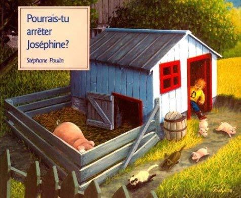 Pourrais-Tu Arreter Josephine? 9780887762284