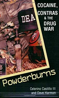 Powderburns: Cocaine, Contras & the Drug War 9780889625785