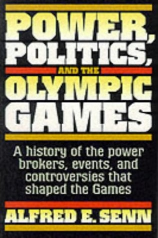 Power, Politics, and the Olympic Games 9780880119580