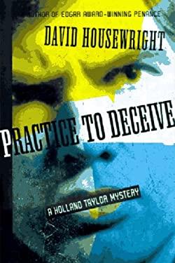 Practice to Deceive 9780881504040