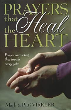 Prayers That Heal the Heart 9780882708522