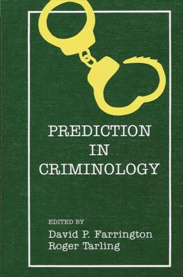Prediction in Criminolo 9780887060038