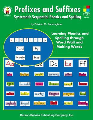 Prefixes and Suffixes: Systematic Sequential Phonics and Spelling 9780887246951